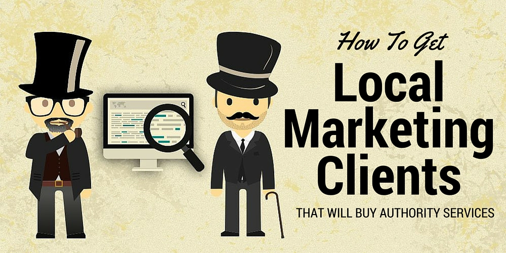 How To Get Local Marketing Clients